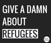 GIVE A DAMNABOUT REFUGEES-3